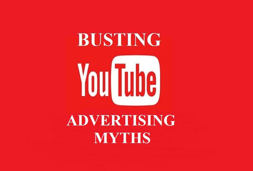 YouTube advertising myths